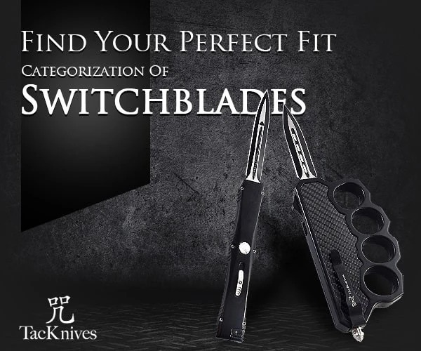 Find Your Perfect Fit Categorization Of Switchblades