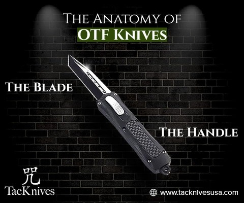 The Basic Anatomy of OTF Knives