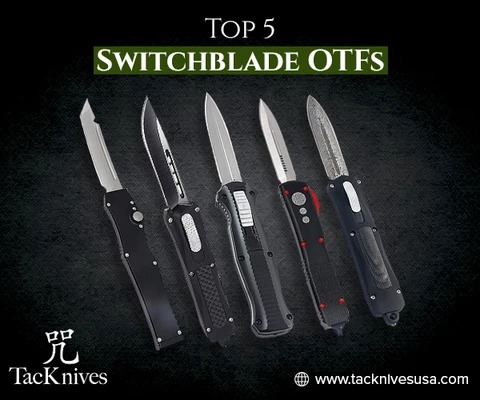 Top Switchblade OTFs For Sale That Are Worth The Hype